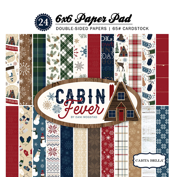 CBCF73015 Cabin Fever 6x6 Paper Pad