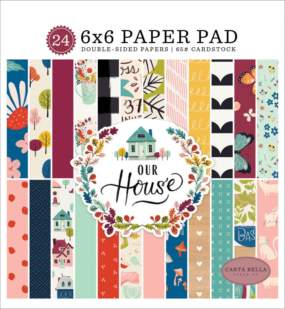 CBOH94023 Our House 6x6 Paper Pad