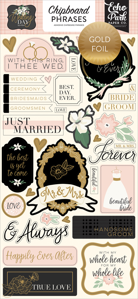 WD181022 Wedding Day Chipboard 6x13 Chipboard Phrases Gold Foiled