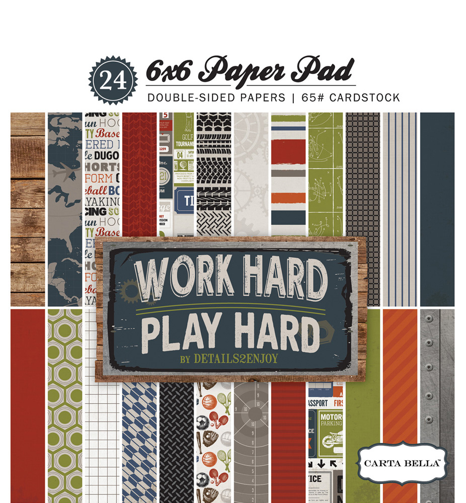 CBWH48015 Work Hard Play Hard 6x6 Paper Pad Cover