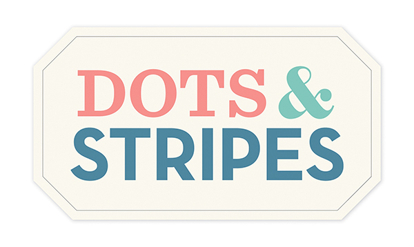 Dots & Stripes